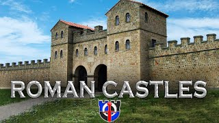 Did ROMAN CASTLES exist and what did they look like?