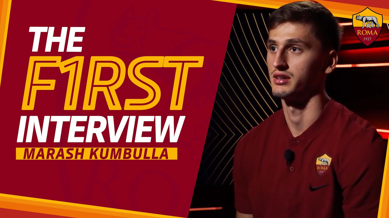MARASH KUMBULLA! | First interview with AS Roma