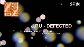 J.Ru - Defected (Jendrik De Ruvo Mixture)