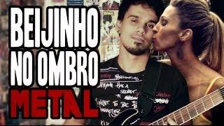 Beijinho no Ombro - Versão Metal