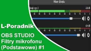 Poradnik OBS Filtry Mikrofonu | T-Vlog