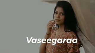 vaseegara BGM & vaseegara song lyrics   whatsapp status in Tamil