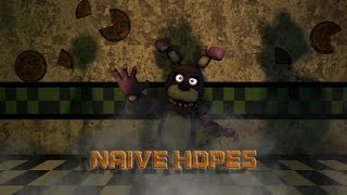 [SFM FNAF] Naive Hopes
