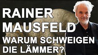 Rainer Mausfeld – Warum schweigen die Lämmer? – Vortrag – DAI Heidelberg