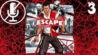 Escape Dead Island - Добро Пожаловать в Джунгли #3(, 2014-12-05T23:40:44.000Z)
