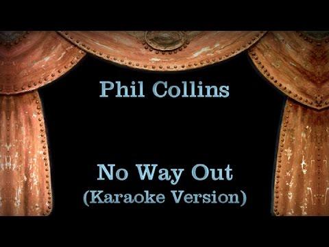 Phil Collins - No Way Out - Lyrics (Karaoke Version)