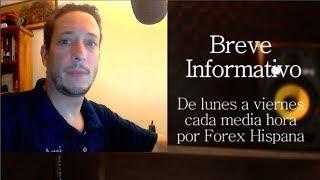 Breve Informativo - Noticias Forex del 6 de Junio 2018