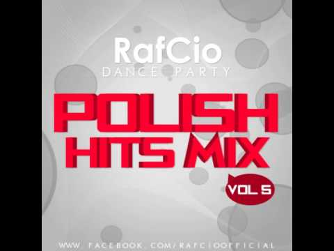 RafCio Dance Party vol  5 Polish Hits Mix