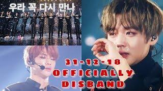 WANNA ONE, 31th DECEMBER 2018 OFFICIALLY DISBAND.