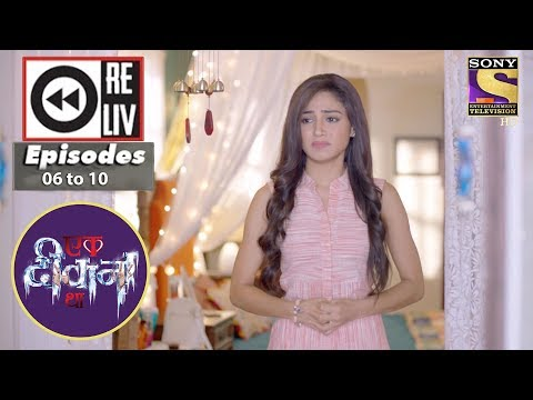 Weekly Reliv | Ek Deewaana Tha | 30th Oct to 3rd Nov 2017 | Episode 06 to 10