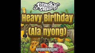 Cover Endank Soekamti ft Jarwo Heavy Birthday (ala nyong)