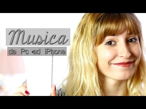 Come Scaricare e Trasferire musica da Pc a iPhone \\