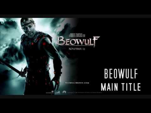 Beowulf track 01- Main Theme - Alan Silvestri