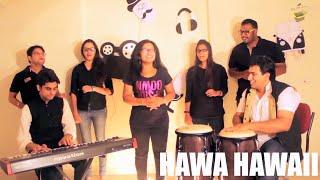 Hawa Hawai | Acoustic Cover | Ft. Saee Tembhekar, Sasmit Rudra, Abhay Ingale