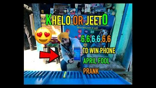 APRIL FOOL PRANK - PLAYED THE BEST GAMING CHALLENGE TO WIN MOBILE PHONE