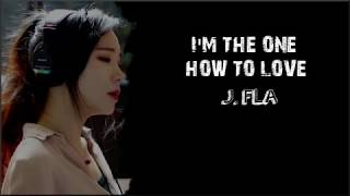 Video Lyrics: J.Fla - I'm The One, How To Love Mashup download MP3, 3GP, MP4, WEBM, AVI, FLV Maret 2018