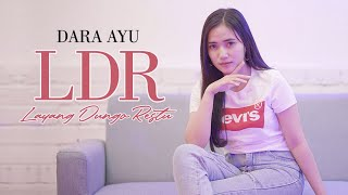 Dara Ayu - L.D.R ( Layang Dungo Restu ) - Official Music Video