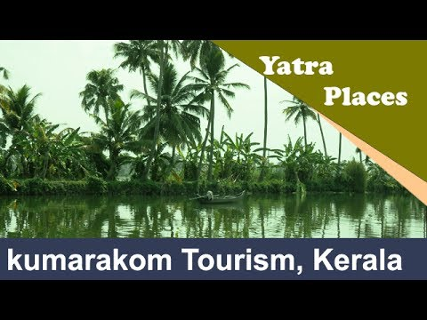 kumarakom tourism, Kerala