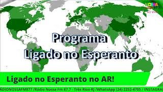 LIGADO NO ESPERANTO! 10/01/2021