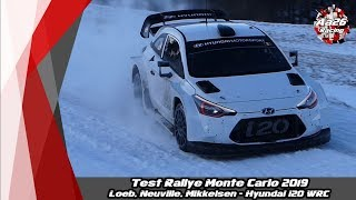 Test Rallye Monte Carlo 2019 - Loeb, Neuville, Mikkelsen - Hyundai i20 WRC - Aa26 Racing
