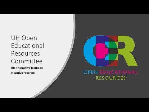 UH Open Educational Resources - Alternative Textbook Incentive