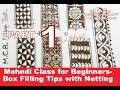 PART 1-Mehndi Class for Beginners-Box Filling Tips TRICKS with Netting & RNS Techniques Tutorial