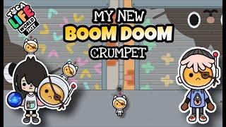 MY BOOM-DOOM CRUMPET  Toca Life Skit
