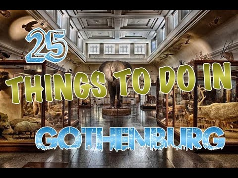 Top 25 Things To Do In Gothenburg, Sweden