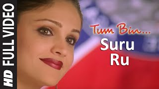 Suru Ru [Full Song] Tum Bin... Love Will Find A Way