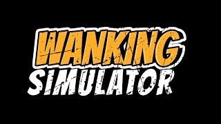 Wanking Simulator - Trailer