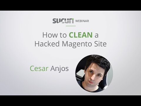 Sucuri Webinar: How to Clean a Hacked Magento Website