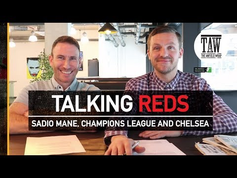 Emre Can, Sadio Mane, Champions League And Chelsea | TALKING REDS