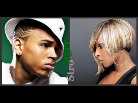 Mary j blige feat Chris brown - Stronger