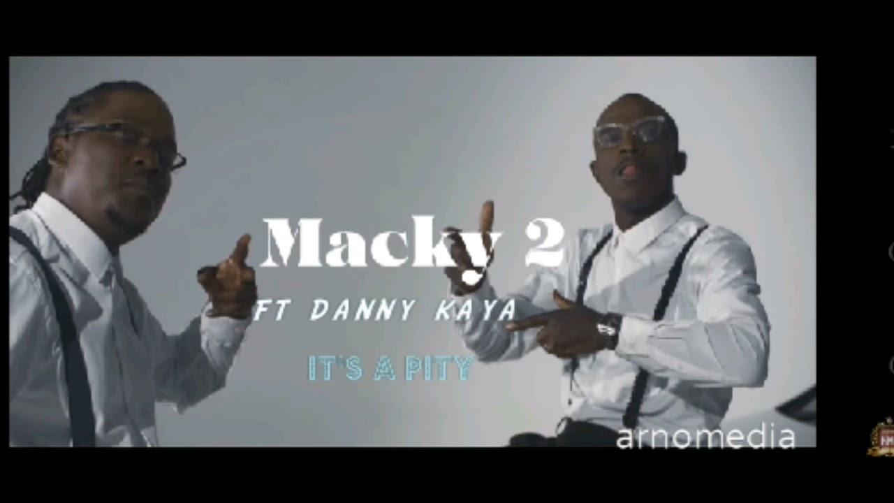 Download macky 2 ft danny kaya - it's a pity( audio music) @Macky2 Music @danny kaya