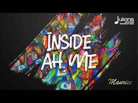 "Maurice - Inside Ah Me ""2019 Soca"" (Trinidad)"