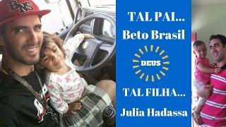 HOMENAGEM DIA DOS PAIS   Tal Pai... Tal Filha...   Beto Brasil & Julia