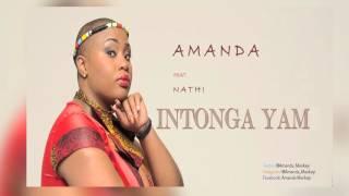 AMANDA ft NATHI Intonga Yam (AUDIO)