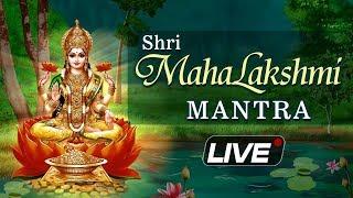 LIVE: Mahalaxmi Mantra | महालक्ष्मी मंत्र जाप | Lakshmi Mantra Chanting