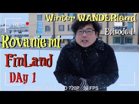 Winter Wanderland Day 01 - Rovaniemi, Finland