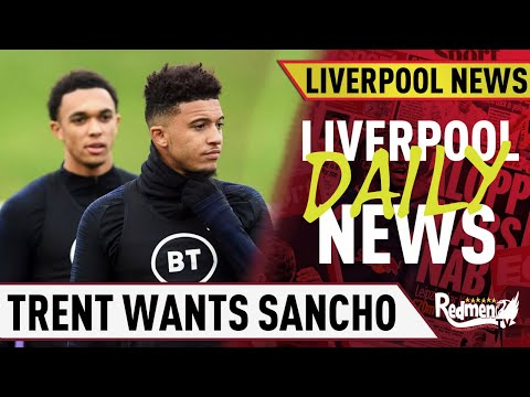 Trent Wants Sancho Signing & PSG Crowned Champions | Liverpool Daily News LIVE