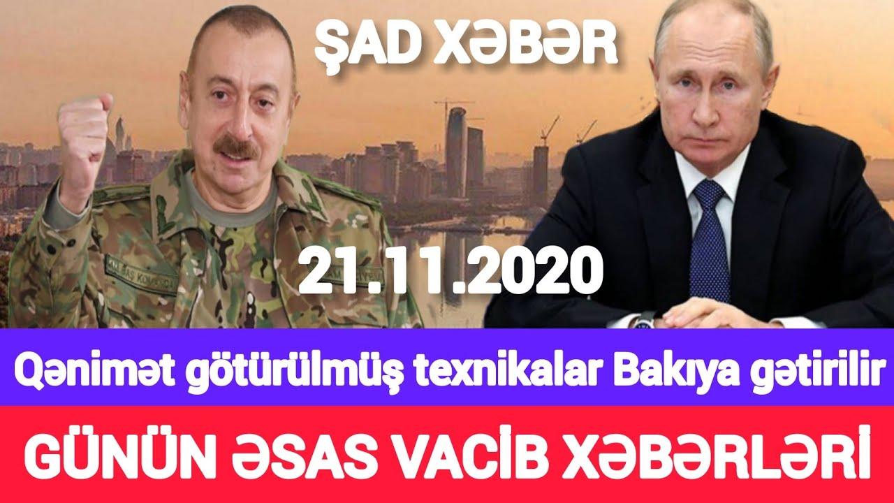 Təcili xəbərlər 21.11.2020 General Paşinyanı İFŞA ETDİ, son xeberler bugun 2020