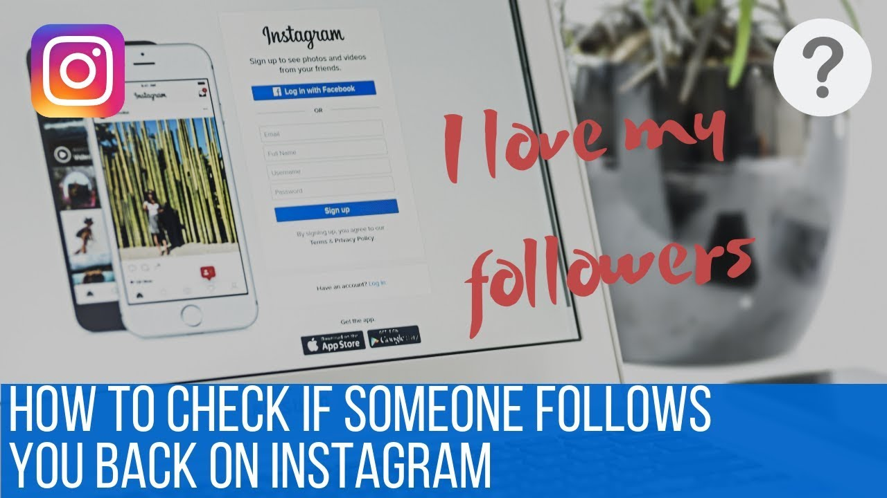 How to check if someone follows you back on Instagram