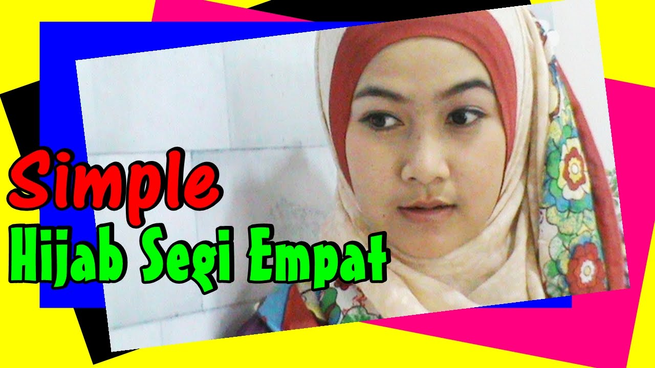 Tutorial Hijab Segi Empat Simple Menutup Dada By Anna 208 YouTube
