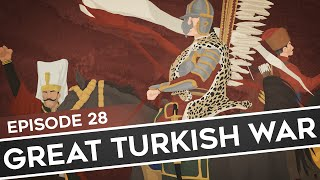 Feature History: The Enemy of My Enemy of the Great Turkish War thumbnail