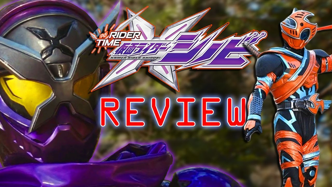 Make This a Full Show! || Rider Time: Kamen Rider Shinobi Review!