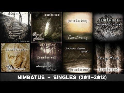 Nimbatus - Singles (2011-2013) [INSTRUMENTAL DARK ATMOSPHERIC METAL]