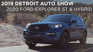 2019 Detroit Auto Show | 2020 Ford Explorer ST & Hybrid | Driving.ca