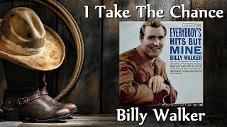 Watch Billy Walker I Take The Chance video