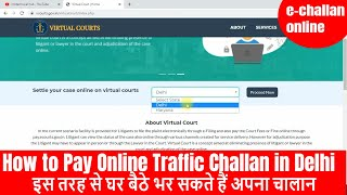 2021 How to Pay Online Traffic Challan of Delhi & Haryana | e-Challan Payment