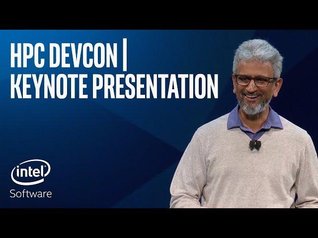 HPC DevCon Keynote Presentation   Intel Software